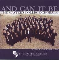 And Can It Be (Master's College)