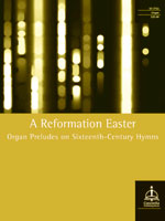 A Reformation Easter